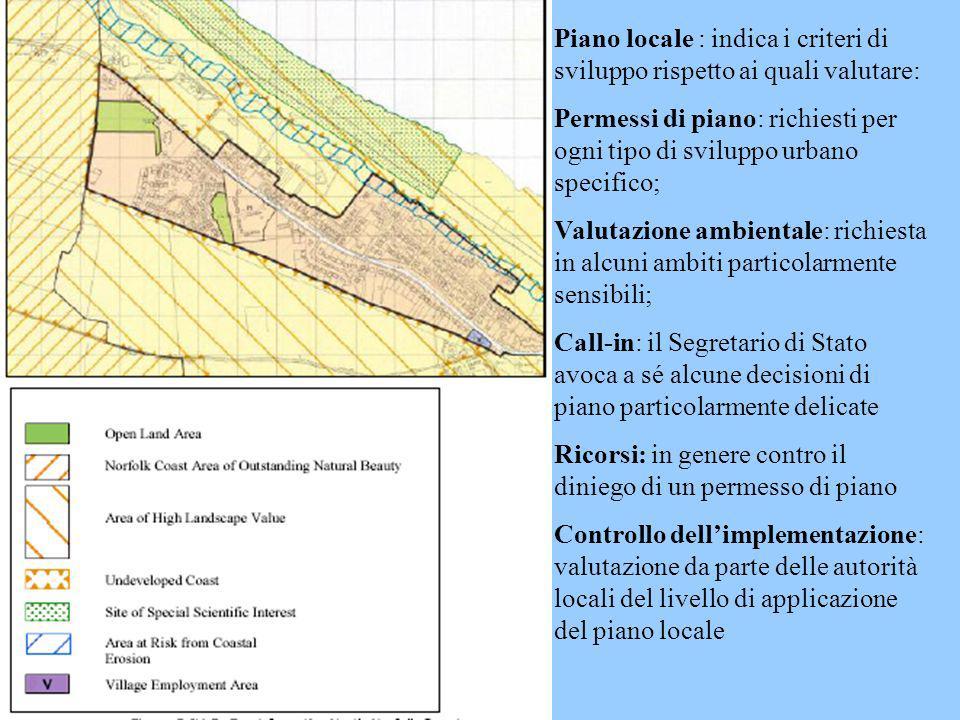 Piano locale : indica i criteri di sviluppo rispetto ai quali valutare: