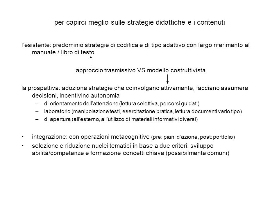 per capirci meglio sulle strategie didattiche e i contenuti
