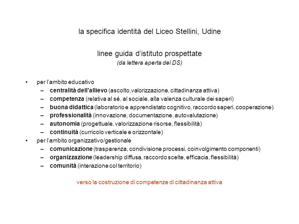 la specifica identità del Liceo Stellini, Udine