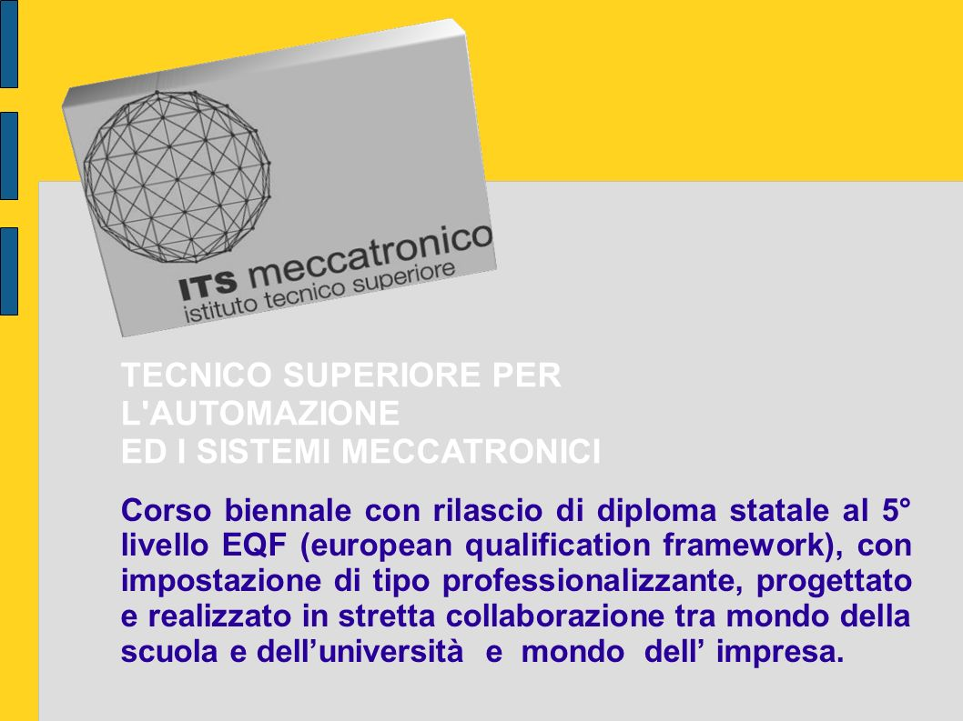 TECNICO SUPERIORE PER L AUTOMAZIONE ED I SISTEMI MECCATRONICI