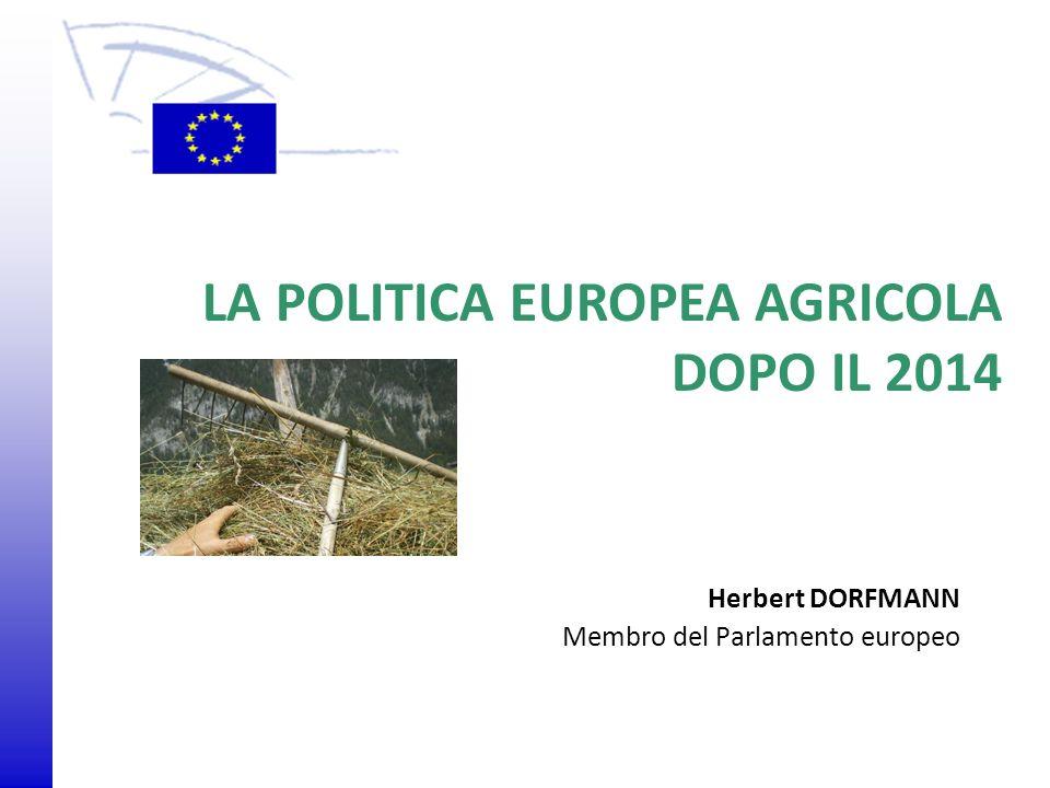 LA POLITICA EUROPEA AGRICOLA DOPO IL 2014
