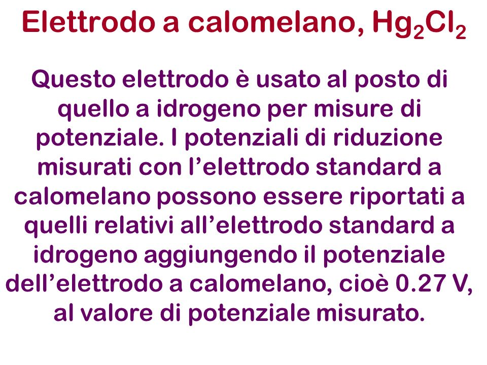 Elettrodo a calomelano, Hg2Cl2