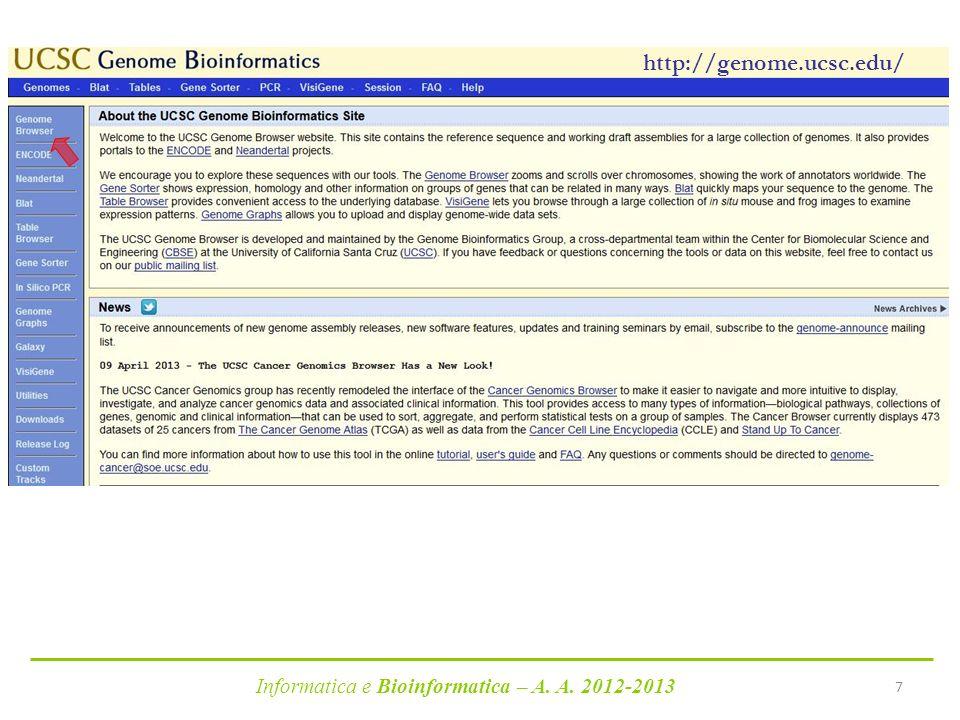 http://genome.ucsc.edu/ Informatica e Bioinformatica – A. A. 2012-2013