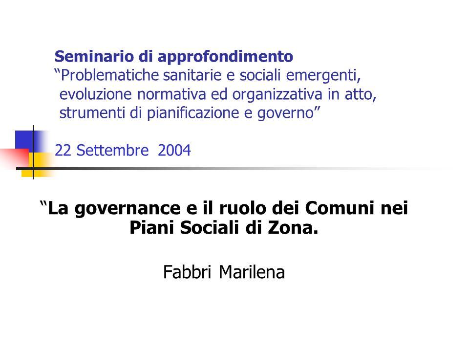 La governance e il ruolo dei Comuni nei Piani Sociali di Zona.