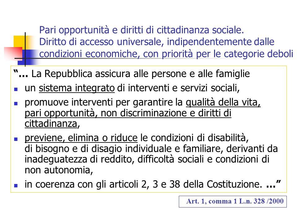 … La Repubblica assicura alle persone e alle famiglie