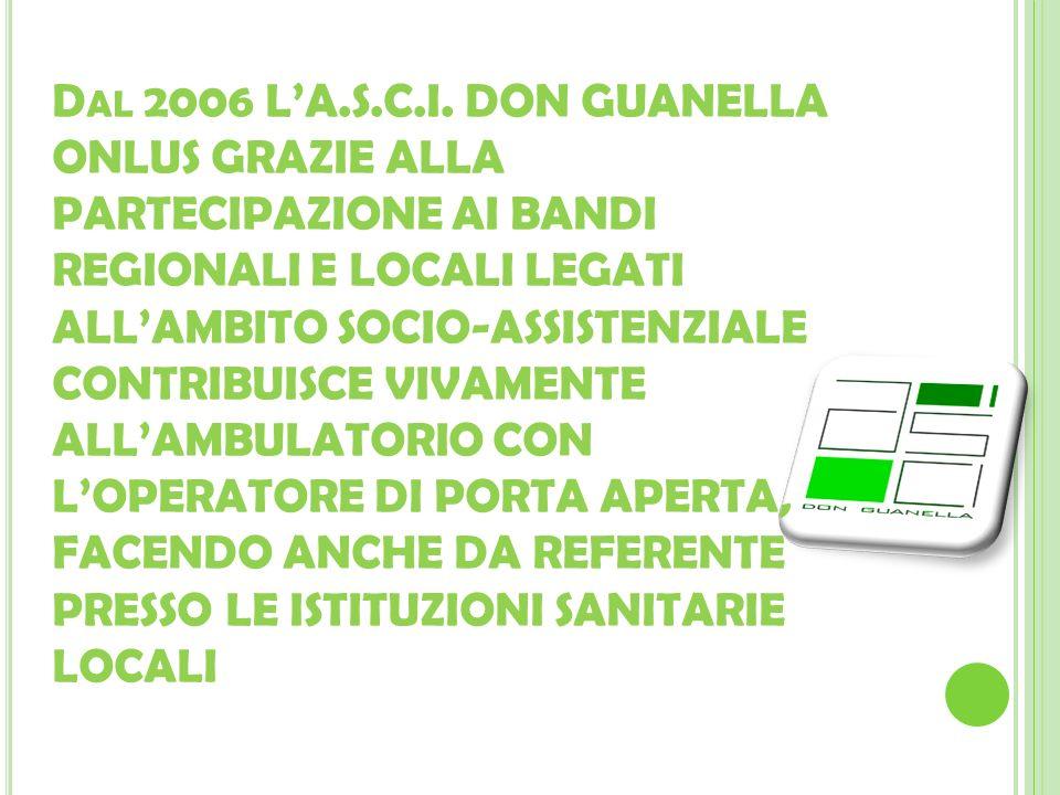 Dal 2006 L'A.S.C.I.