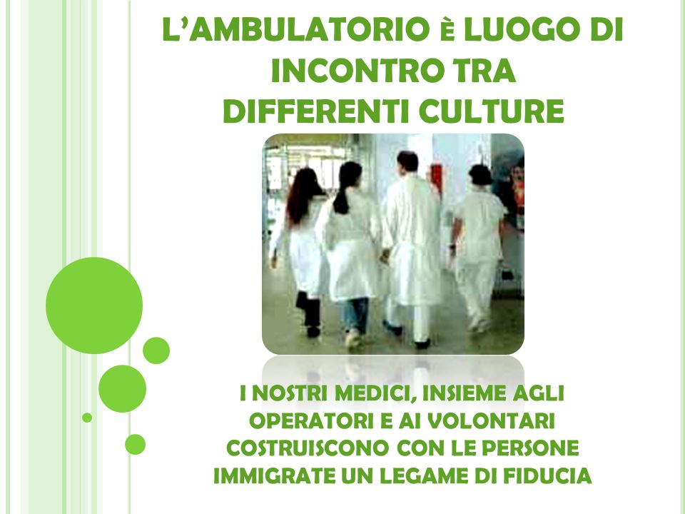 L'AMBULATORIO è LUOGO DI INCONTRO TRA DIFFERENTI CULTURE