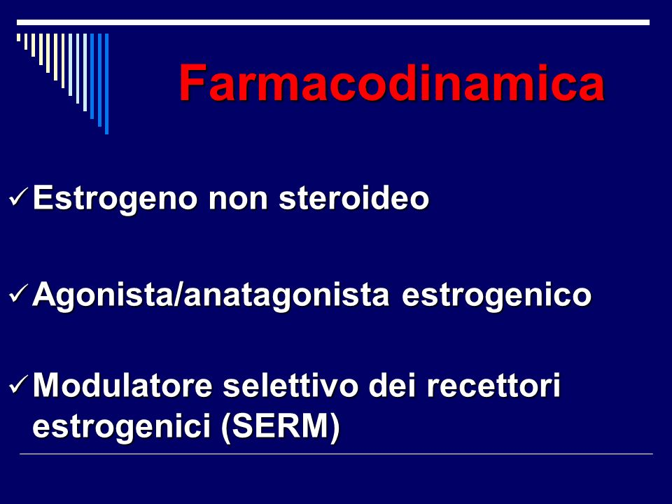 Farmacodinamica Estrogeno non steroideo