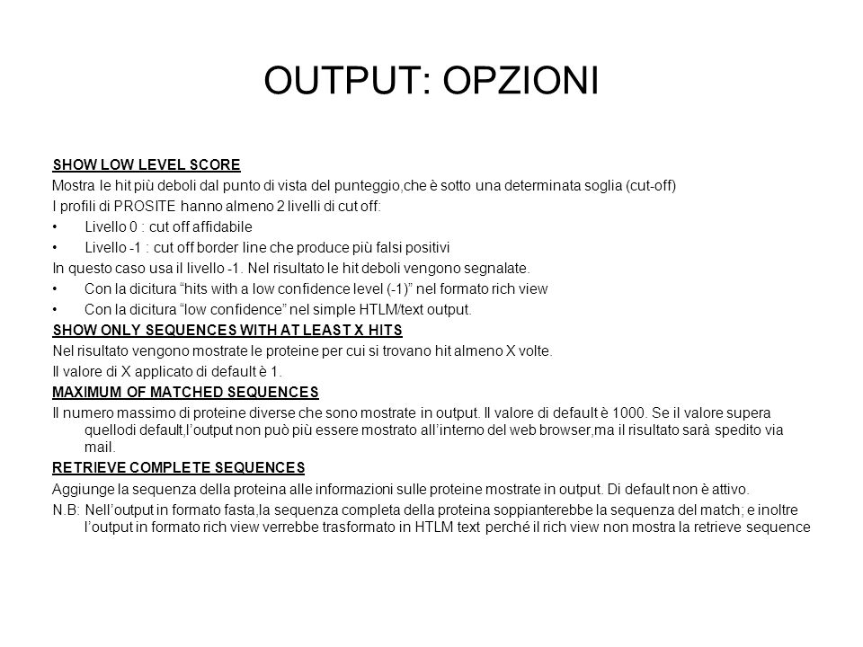 OUTPUT: OPZIONI SHOW LOW LEVEL SCORE