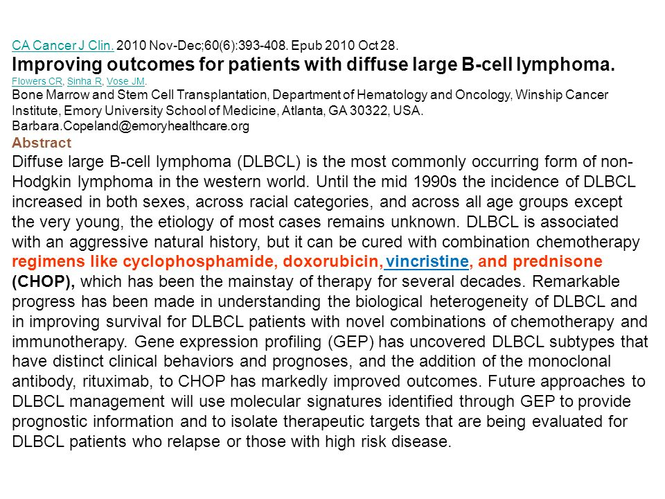 Improving outcomes for patients with diffuse large B-cell lymphoma.
