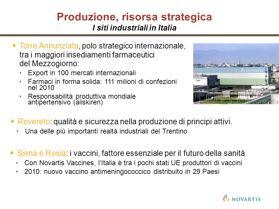 Produzione, risorsa strategica I siti industriali in Italia