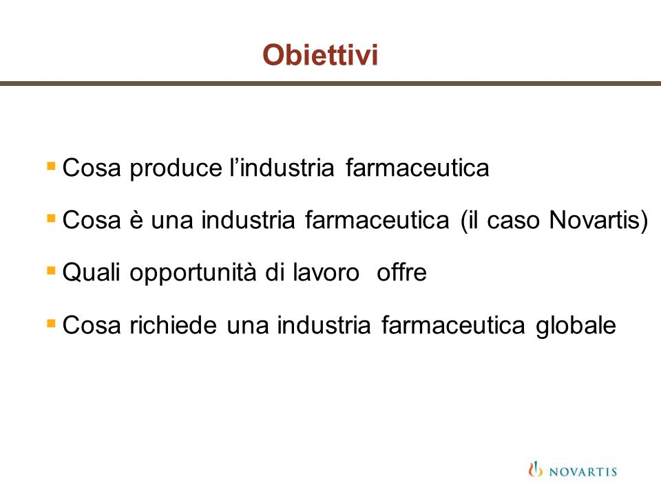Obiettivi Cosa produce l'industria farmaceutica