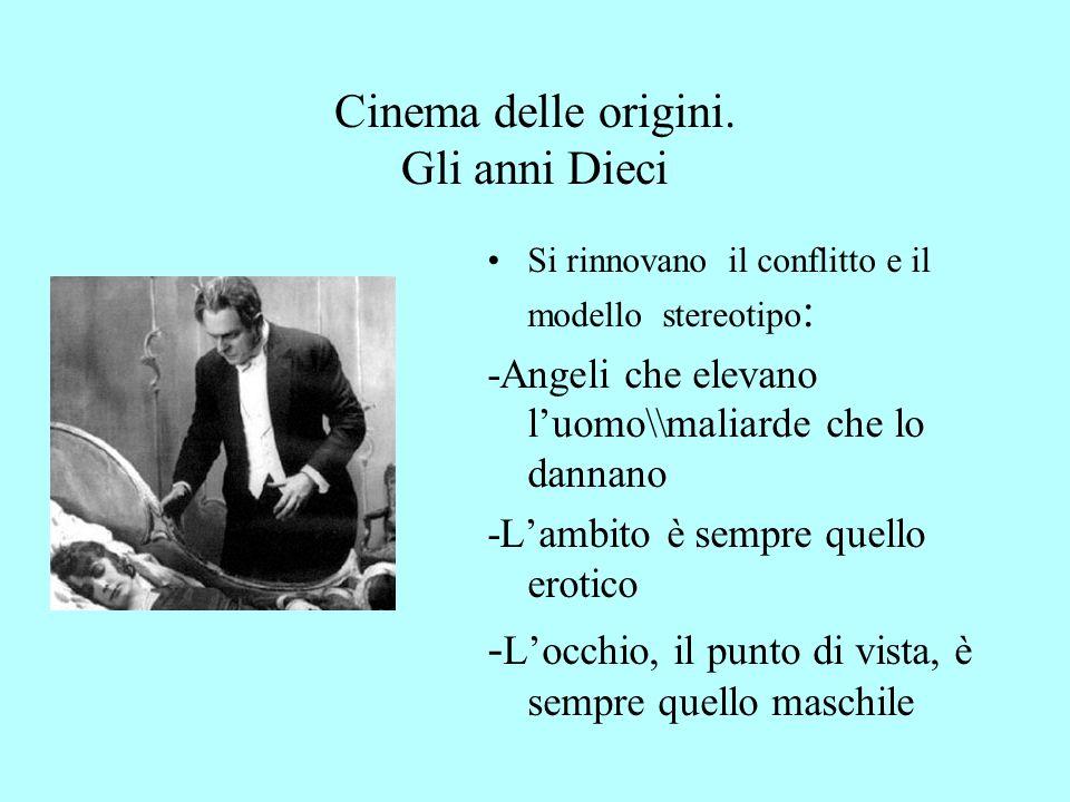Cinema delle origini. Gli anni Dieci
