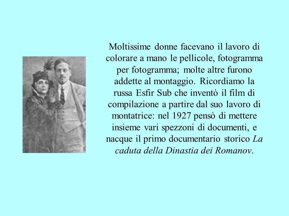 Moltissime donne facevano il lavoro di colorare a mano le pellicole, fotogramma per fotogramma; molte altre furono addette al montaggio.