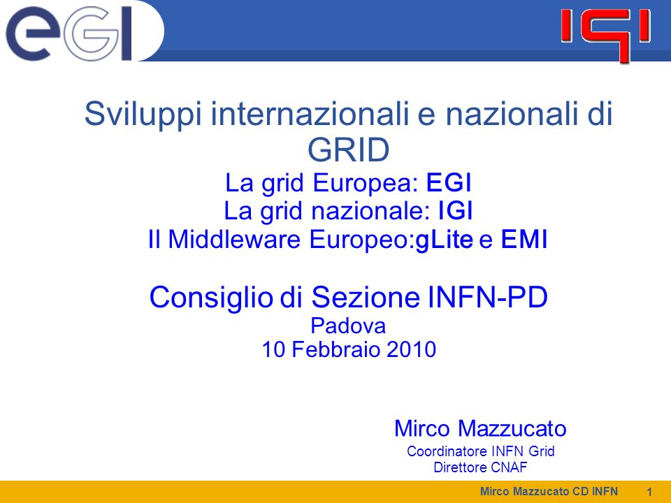 Sviluppi internazionali e nazionali di GRID