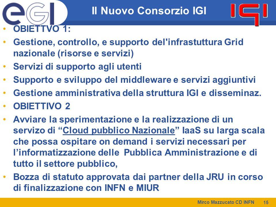 Il Nuovo Consorzio IGI OBIETTVO 1: