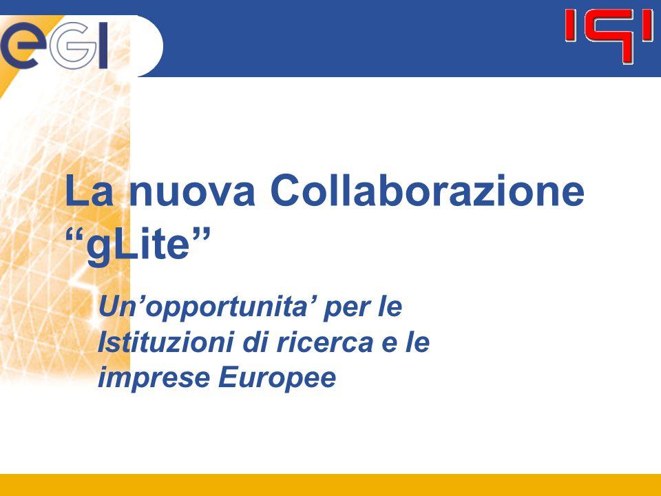 La nuova Collaborazione gLite