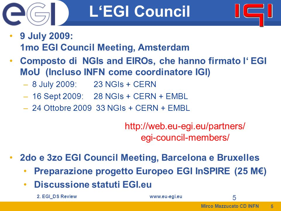 http://web.eu-egi.eu/partners/ egi-council-members/