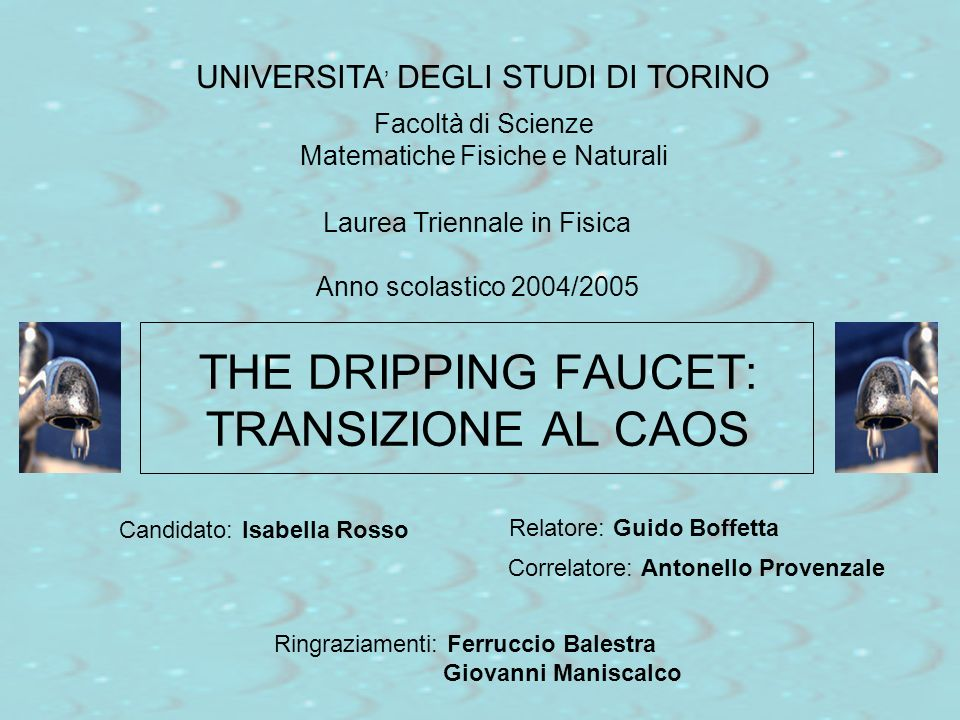 THE DRIPPING FAUCET: TRANSIZIONE AL CAOS
