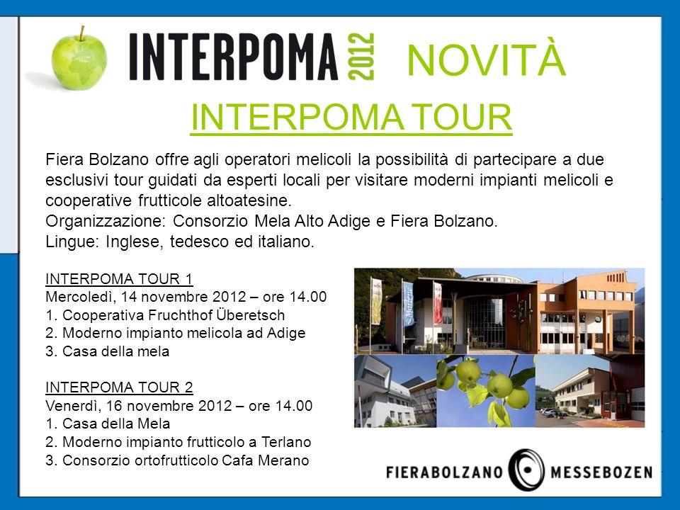 NOVITÀ INTERPOMA TOUR.