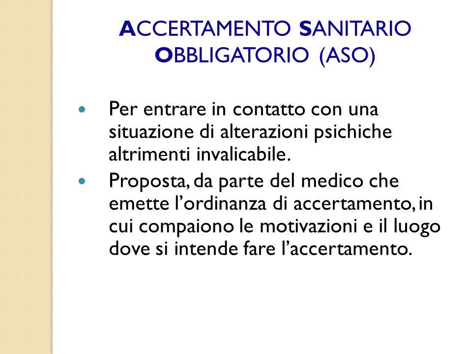 ACCERTAMENTO SANITARIO OBBLIGATORIO (ASO)