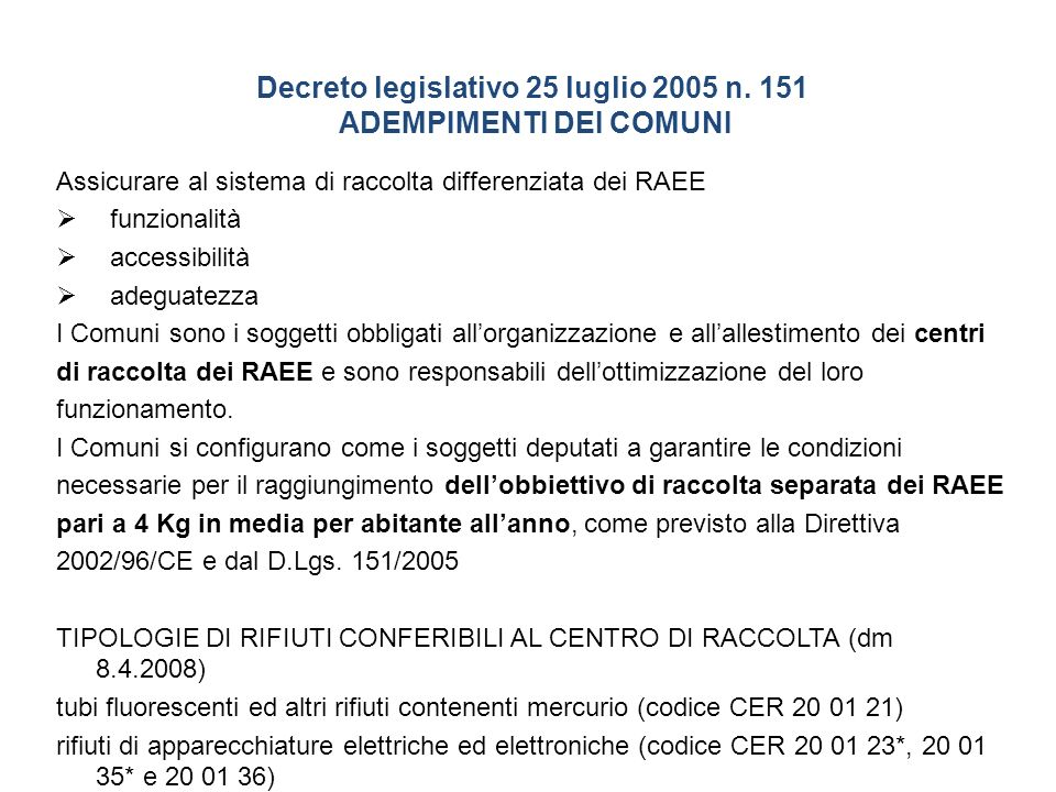Decreto legislativo 25 luglio 2005 n. 151 ADEMPIMENTI DEI COMUNI