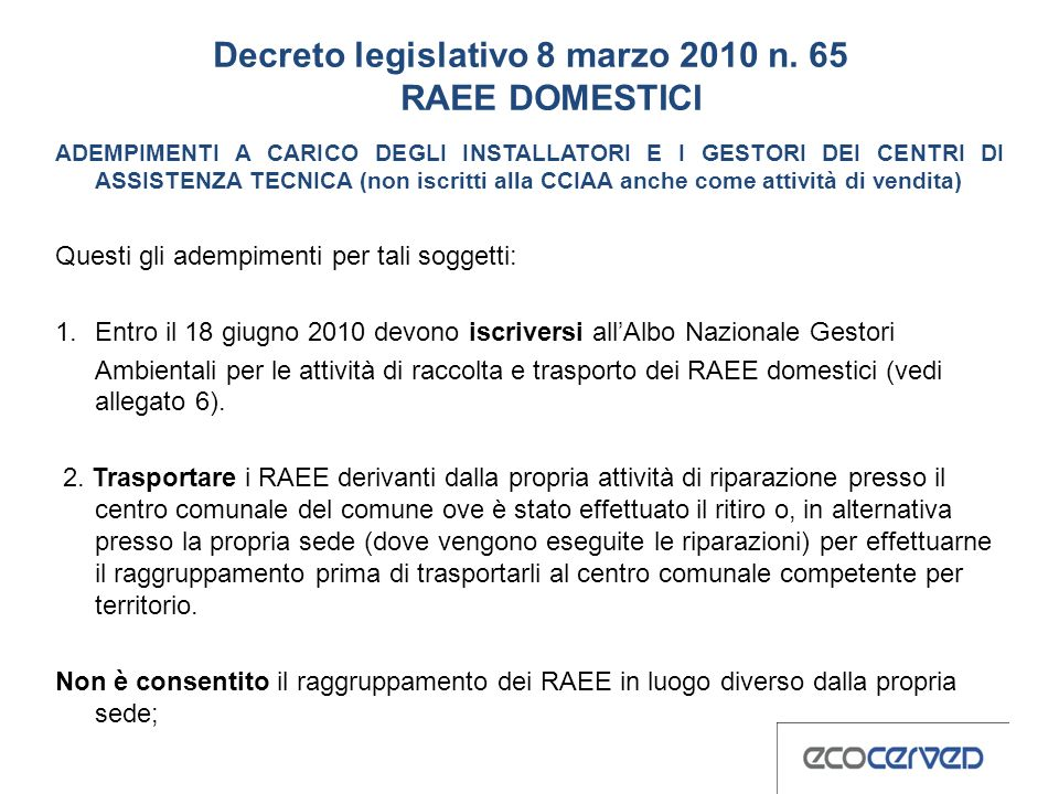 Decreto legislativo 8 marzo 2010 n. 65 RAEE DOMESTICI