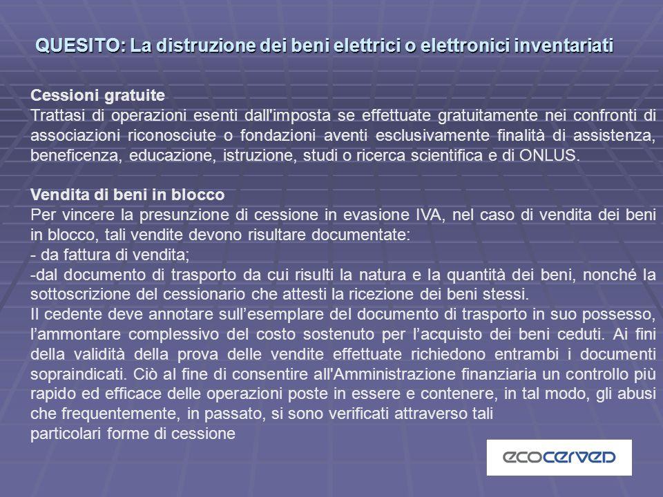 QUESITO: La distruzione dei beni elettrici o elettronici inventariati