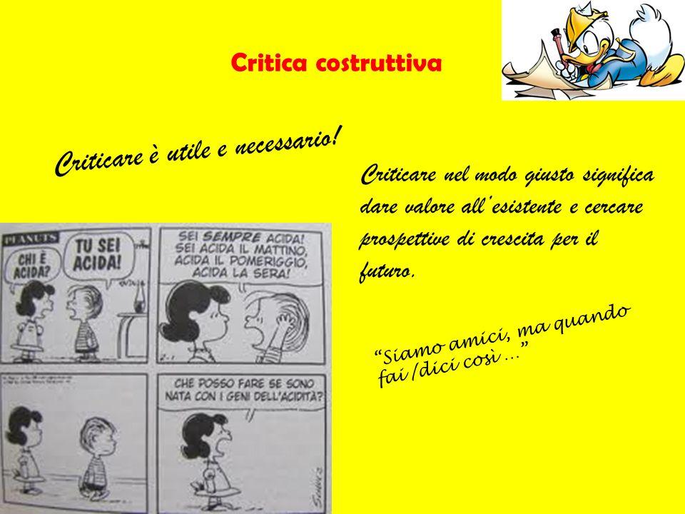 Criticare è utile e necessario!