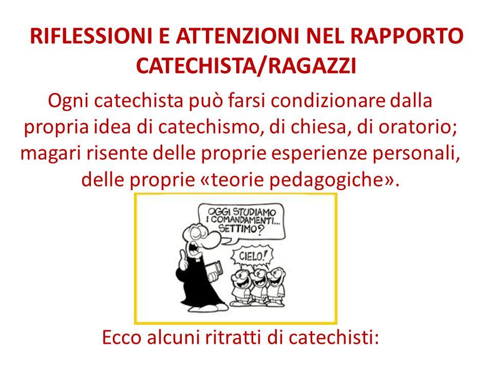 RIFLESSIONI E ATTENZIONI NEL RAPPORTO CATECHISTA/RAGAZZI
