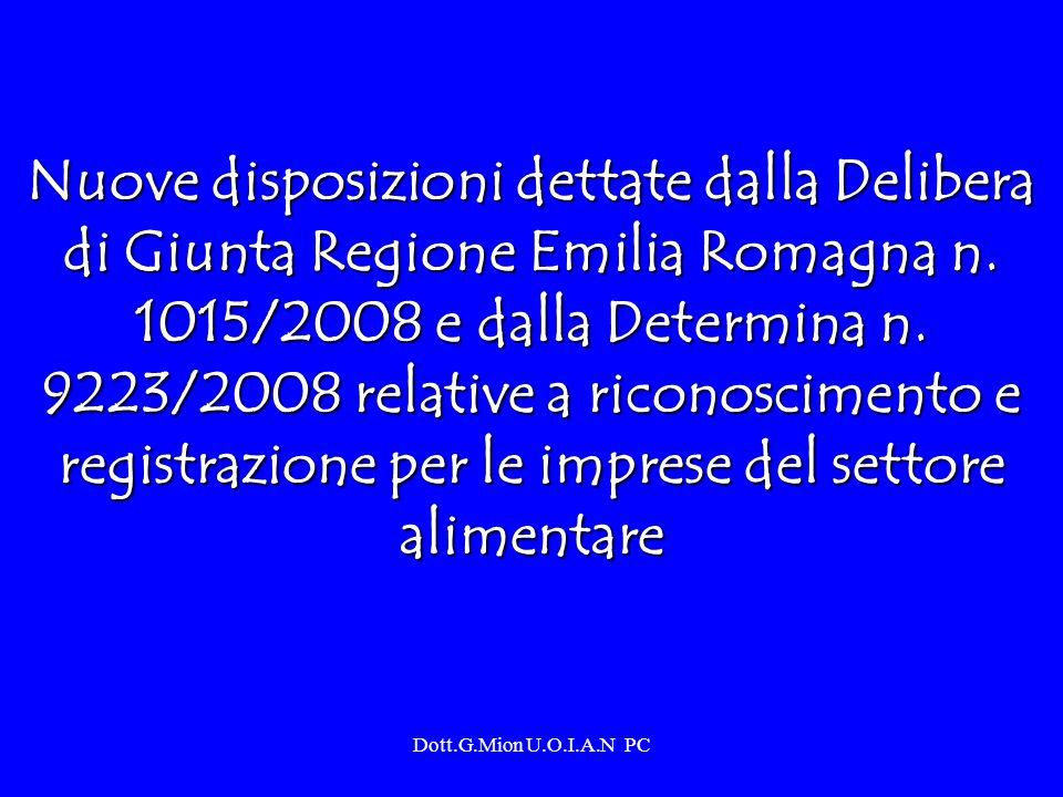 Nuove disposizioni dettate dalla Delibera di Giunta Regione Emilia Romagna n. 1015/2008 e dalla Determina n. 9223/2008 relative a riconoscimento e registrazione per le imprese del settore alimentare