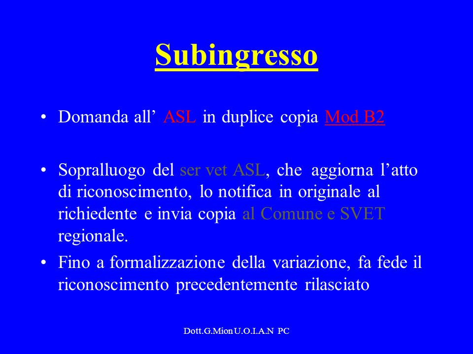 Subingresso Domanda all' ASL in duplice copia Mod B2