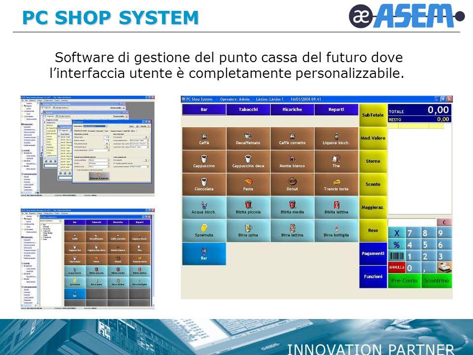 PC SHOP SYSTEM Software di gestione del punto cassa del futuro dove l'interfaccia utente è completamente personalizzabile.