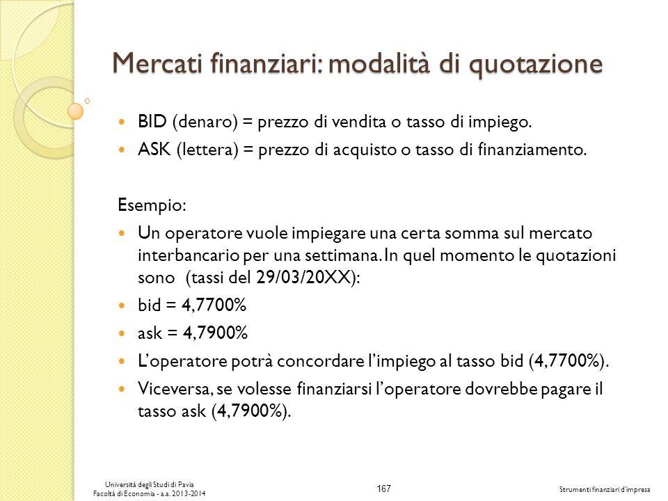 Mercati finanziari: modalità di quotazione