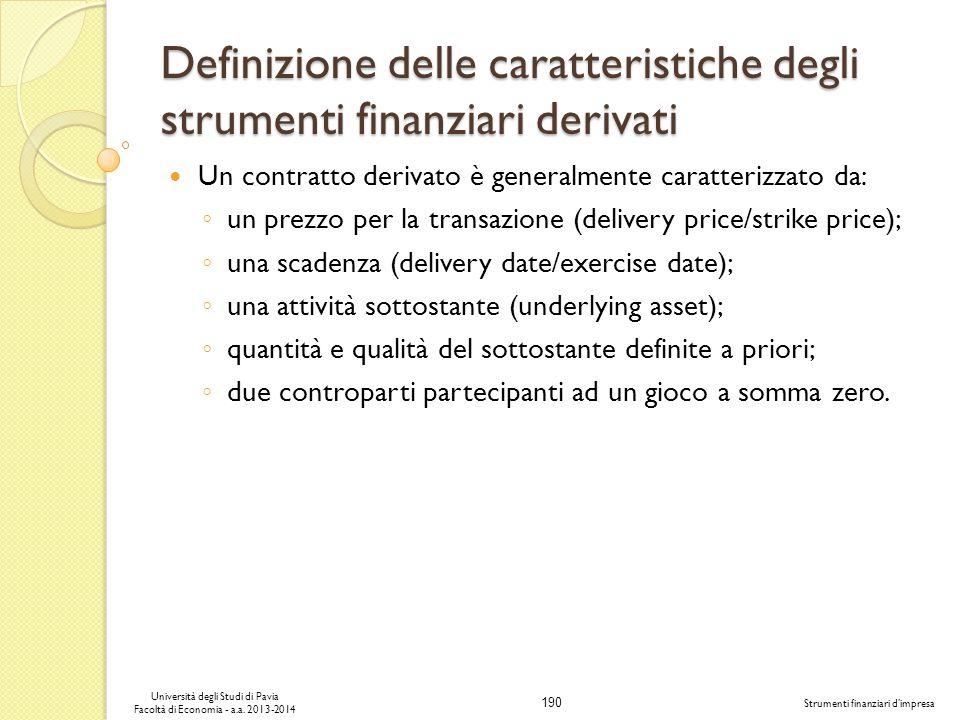 Definizione delle caratteristiche degli strumenti finanziari derivati