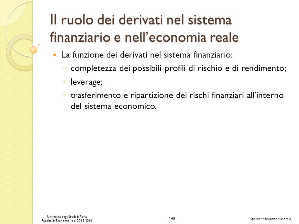 Il ruolo dei derivati nel sistema finanziario e nell'economia reale