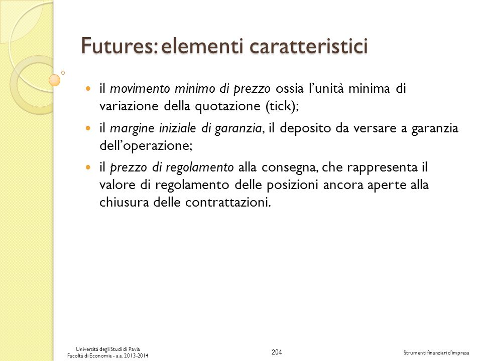 Futures: elementi caratteristici