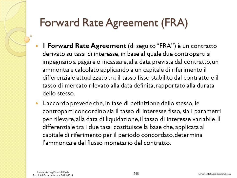 Forward Rate Agreement (FRA)