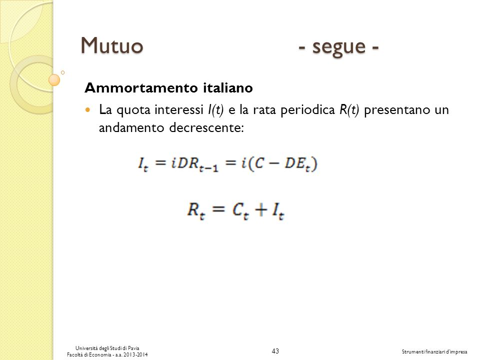 Mutuo - segue - Ammortamento italiano