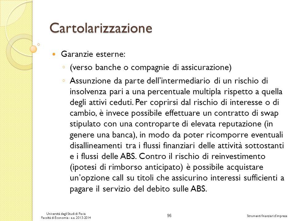 Cartolarizzazione Garanzie esterne: