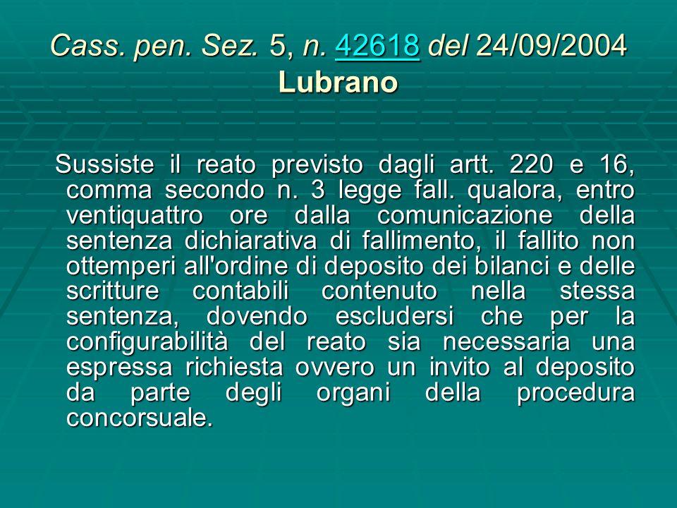 Cass. pen. Sez. 5, n. 42618 del 24/09/2004 Lubrano