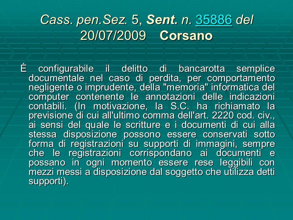 Cass. pen.Sez. 5, Sent. n. 35886 del 20/07/2009 Corsano