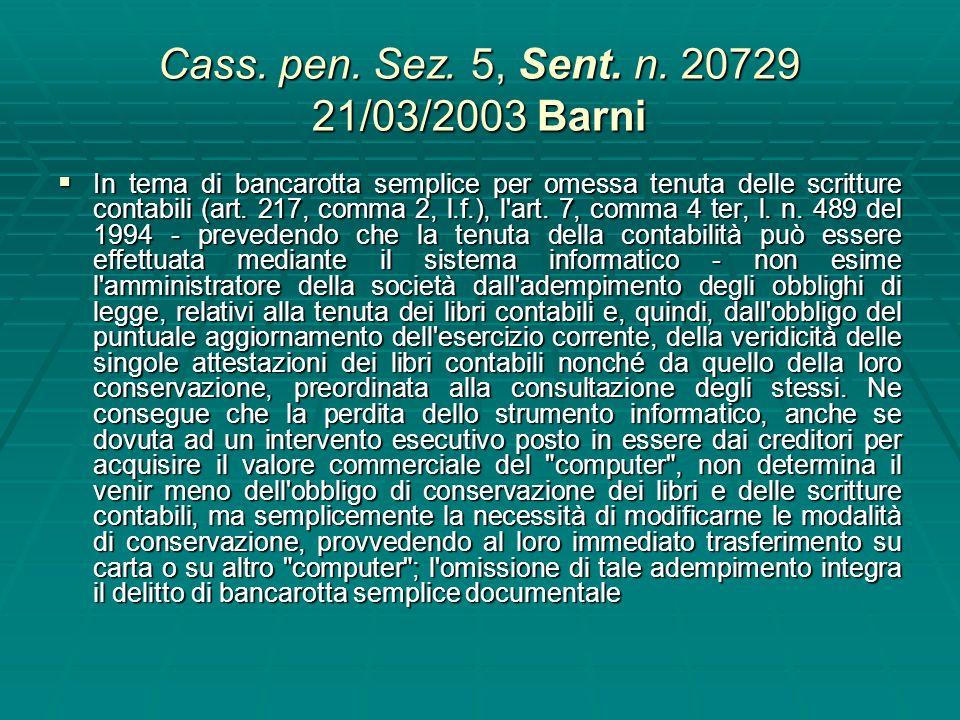Cass. pen. Sez. 5, Sent. n. 20729 21/03/2003 Barni