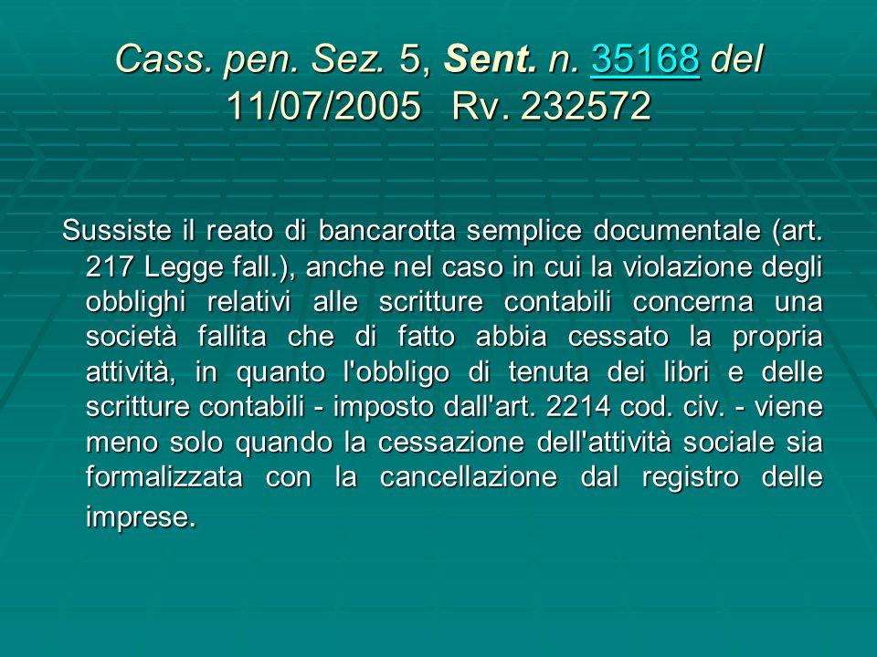 Cass. pen. Sez. 5, Sent. n. 35168 del 11/07/2005 Rv. 232572