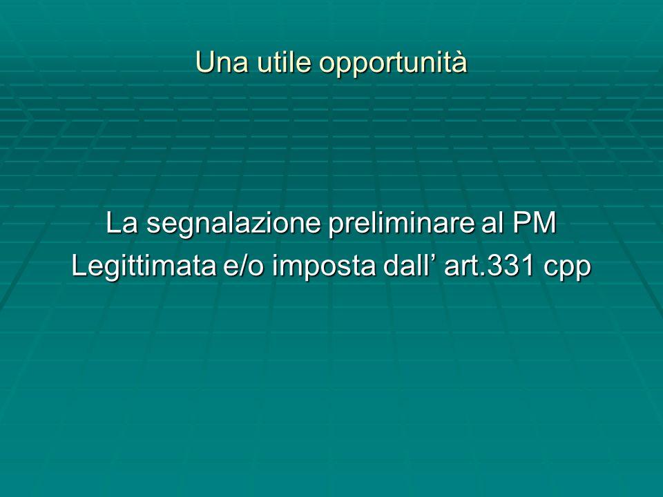 La segnalazione preliminare al PM