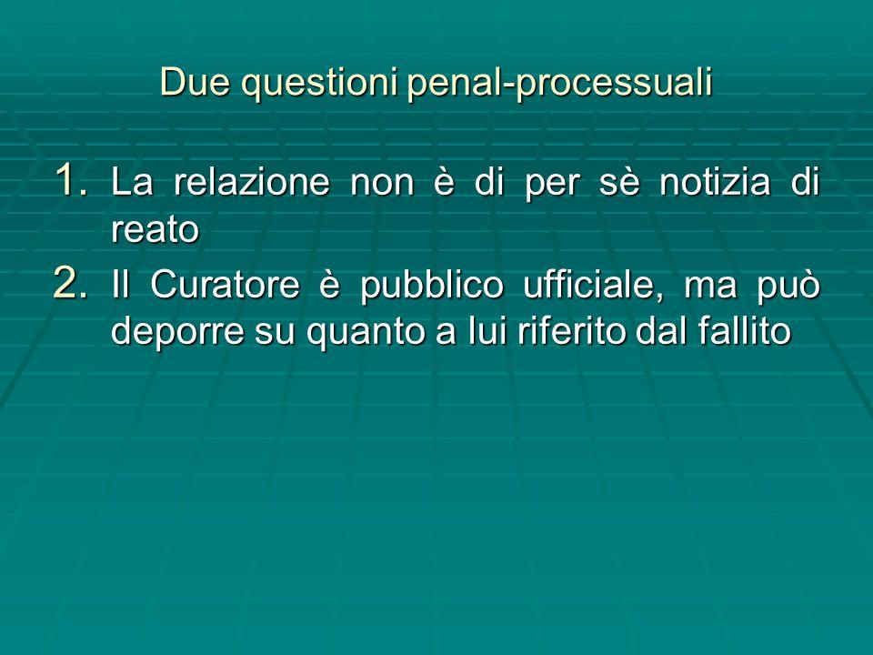 Due questioni penal-processuali