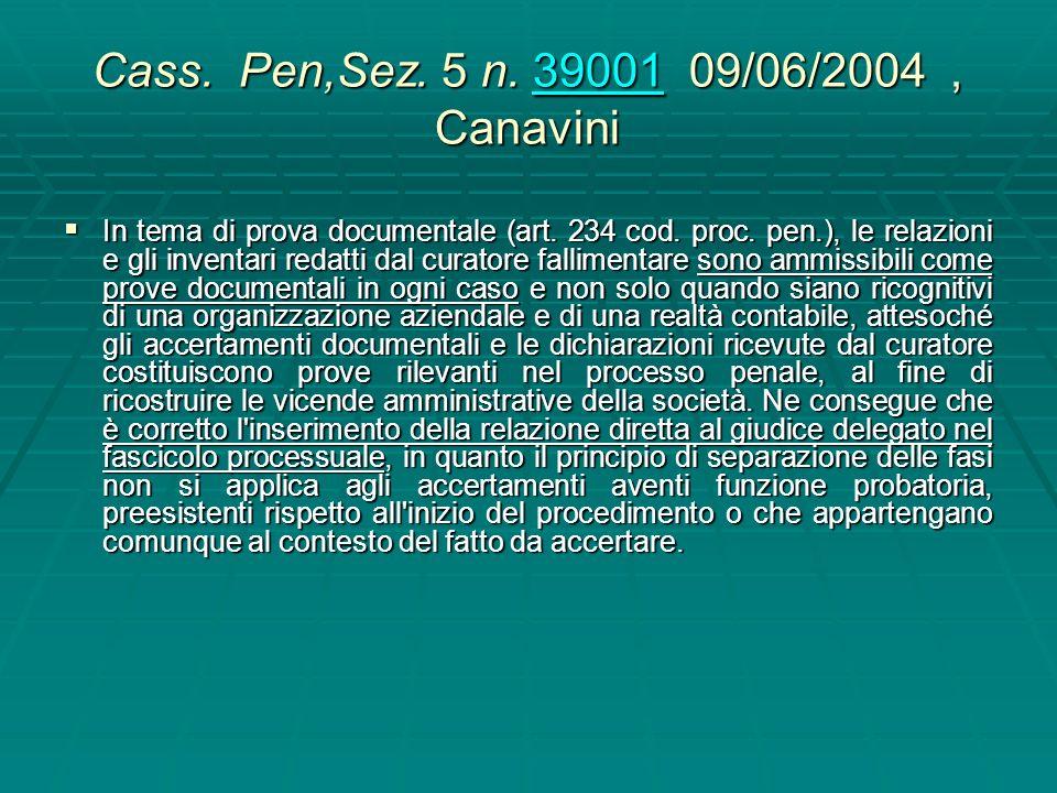 Cass. Pen,Sez. 5 n. 39001 09/06/2004 , Canavini