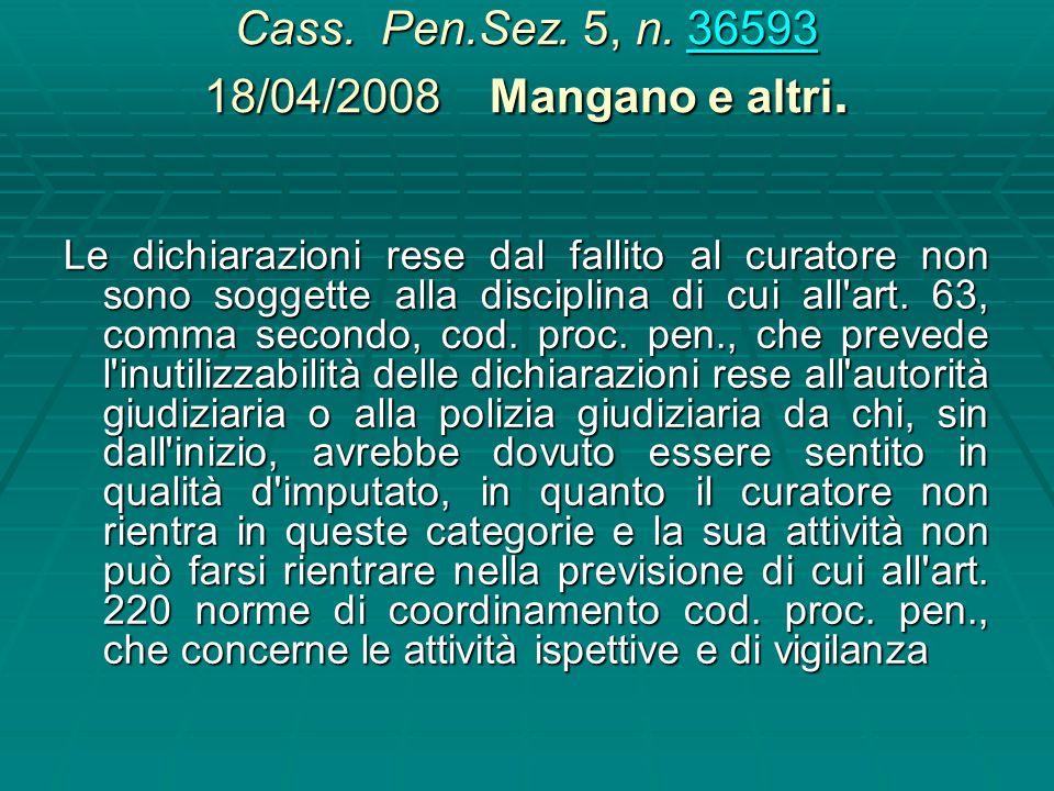 Cass. Pen.Sez. 5, n. 36593 18/04/2008 Mangano e altri.