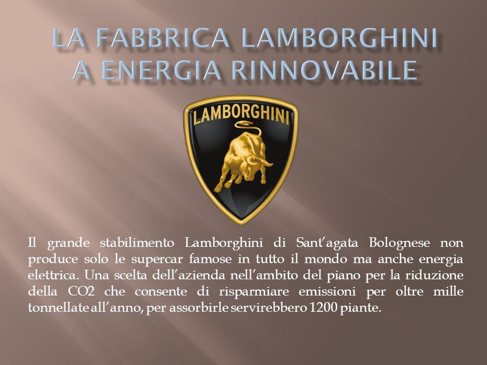 LA FABBRICA LAMBORGHINI A ENERGIA RINNOVABILE