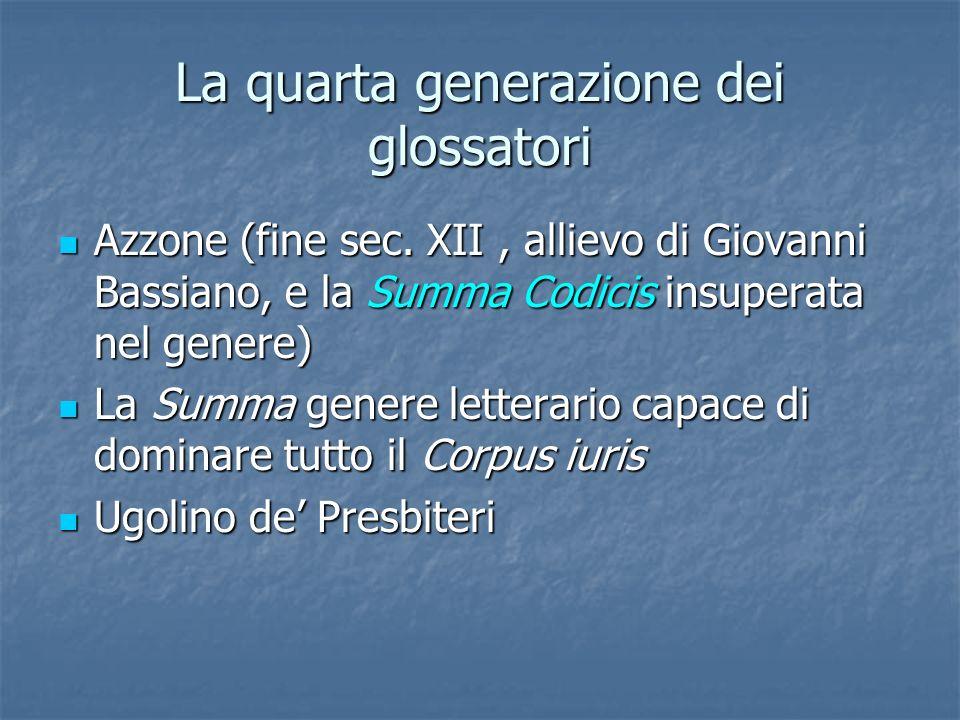 La quarta generazione dei glossatori